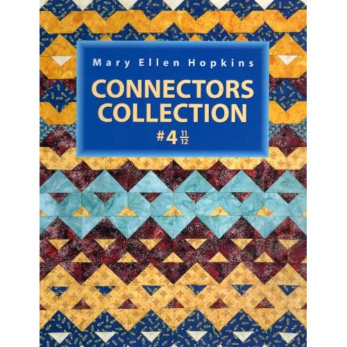 Connectors Collection #4 11/12 by Mary Ellen Hopkins